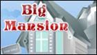 Big Mansion