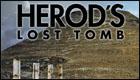 Herod's Lost Tomb