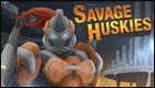 Savage Huskies