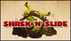 Shrek N Slide
